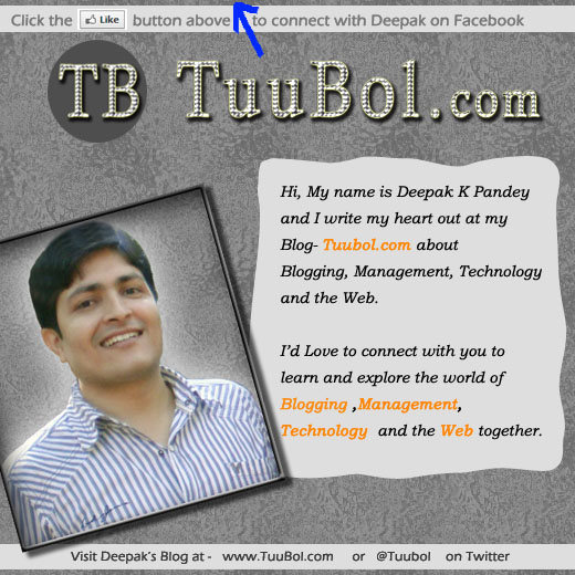 Welcome to the Facebook Fan Page of Deepak Kumar of Tuubol.com Blog